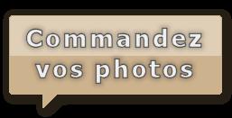 Commandez vos photos